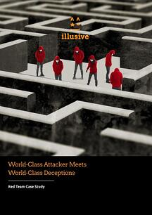 World Class Attacker Meets World Class Deceptions -  A Red Team Case Study by Illusive Networks.jpg